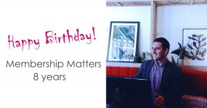 happy birthday membership matters